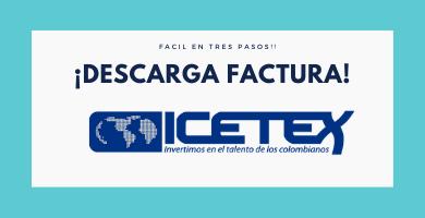 DESCARGAR-FACTURA-ICETEX